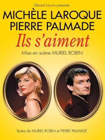 Pierre Palmade & Michèle Laroque - Ils s'aiment