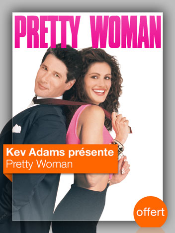 Pretty woman vu par Kev Adams