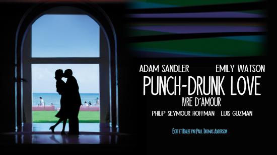 Punch drunk love, ivre d'amour
