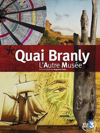 Quai Branly - L'Autre musée