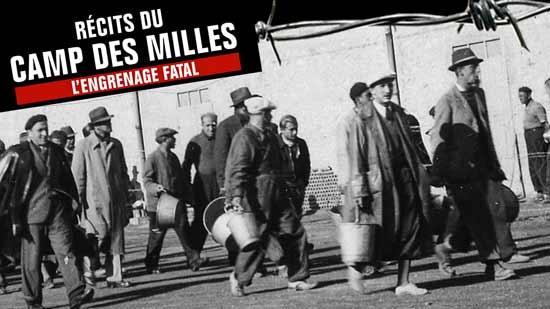 Récits du Camp des Milles : L'engrenage fatal