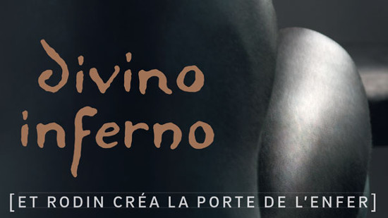 Rodin - Divino # Inferno