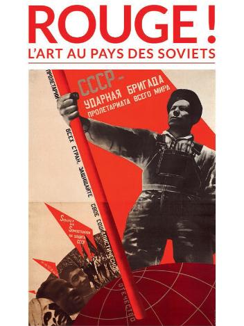 Rouge ! L'art au pays des soviets