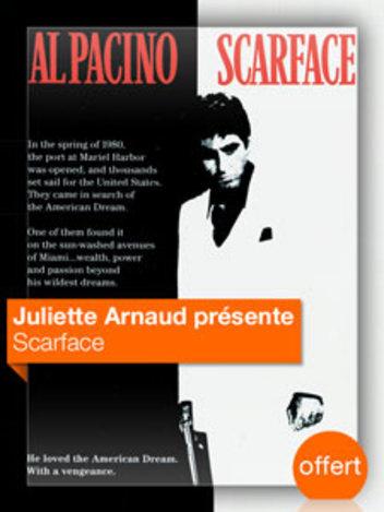 Scarface vu par Juliette Arnaud