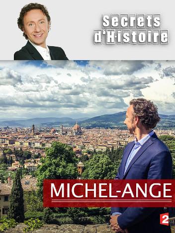 Secrets d'histoire - Michel-Ange