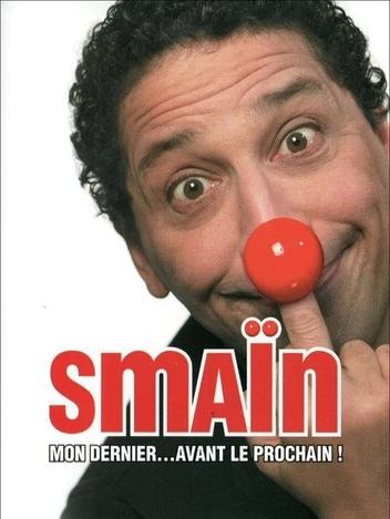 Smaïn - Mon dernier avant le prochain!