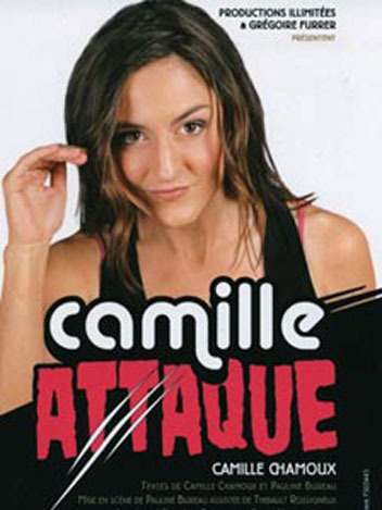 Spectacle Camille Chamoux - Camille attaque