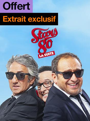Stars 80, la suite - extrait exclusif offert