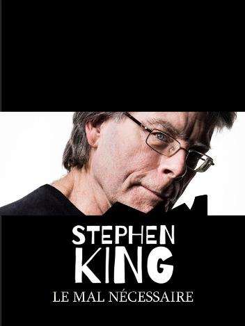 Stephen King, le mal nécessaire