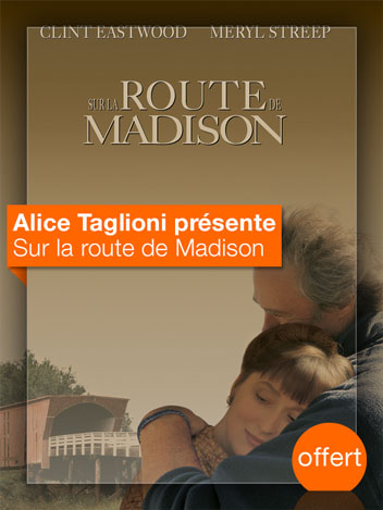 Sur la Route de Madison vu par Alice Taglioni