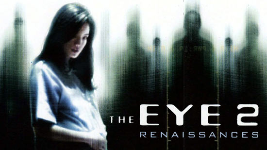 The Eye 2 - Renaissances