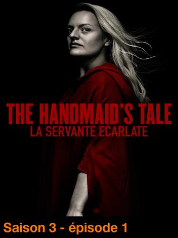 The Handmaid's Tale : la servante écarlate - S03