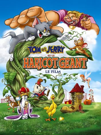 Tom & Jerry : Le Haricot géant