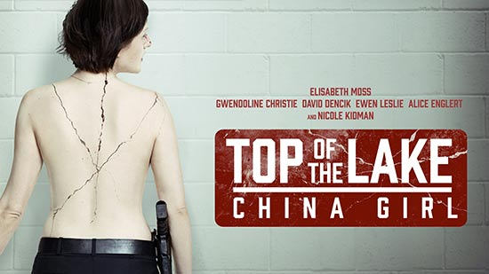 Top of the Lake : China Girl - S02