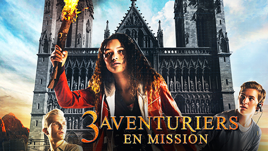 3 aventuriers en mission