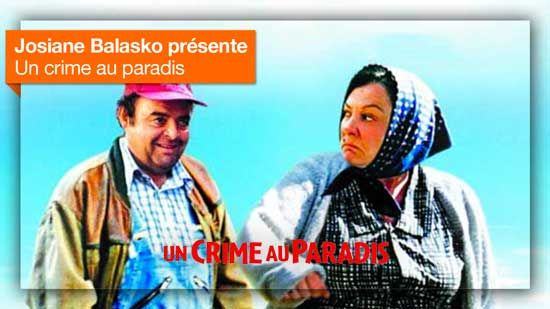 Un crime au paradis vu par Josiane Balasko