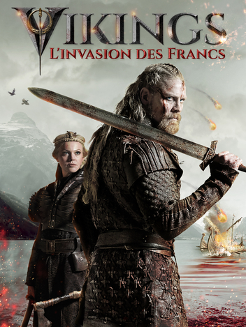 Vikings, l'invasion des francs