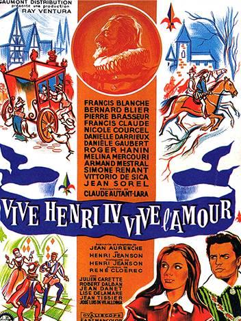 Vive Henri IV... Vive l'amour