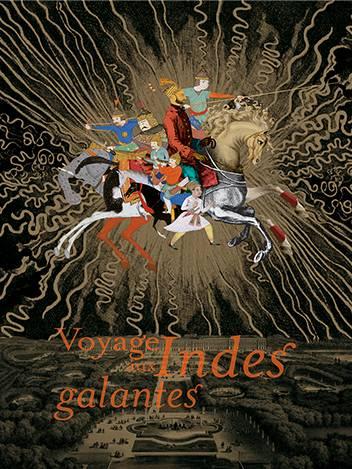 Voyage aux Indes Galantes