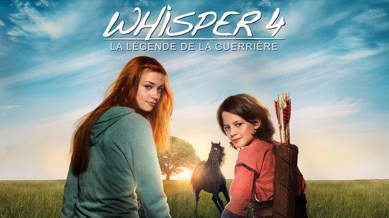 Whisper 4 - La légende de la guerrière