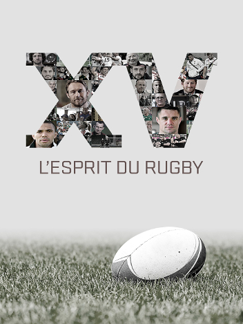 XV l'Esprit du Rugby