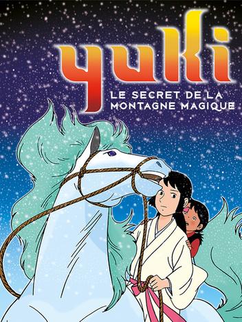 Yuki, le secret de la montagne magique
