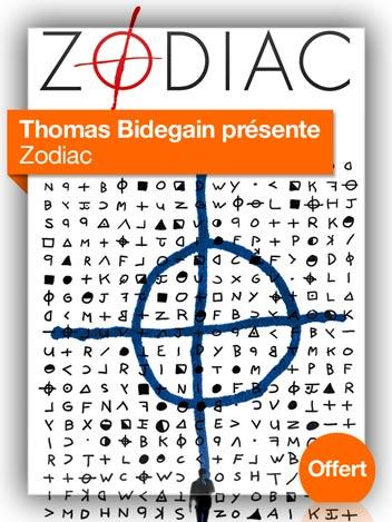 Zodiac vu par Thomas Bidegain