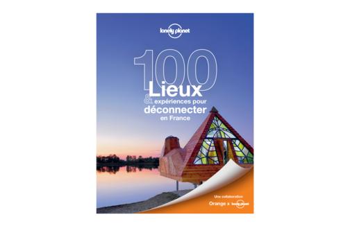 image1_100 lieux & expériences pour déconnecter en France