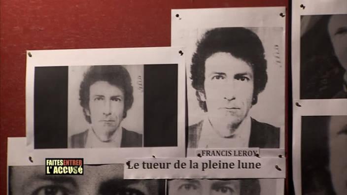 114. Francis Leroy, le tueur de la pleine lune