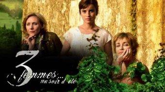 3 femmes... un soir d'été - S01