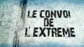 image du programme Le convoi de l'extrême
