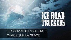 image de la recommandation Le convoi de l'extrême : chaos sur la glace