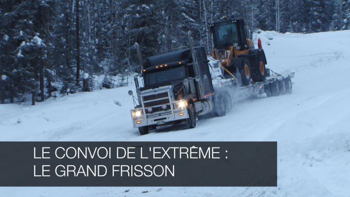 Image du programme Le convoi de l'extrème : Le grand frisson