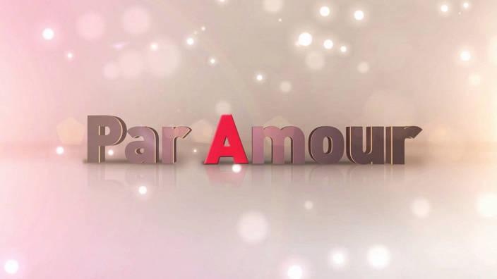 Image du programme Par amour