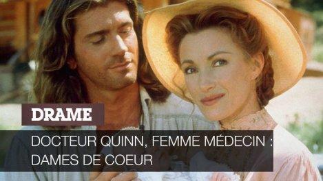 Docteur Quinn, femme médecin : dames de cœur