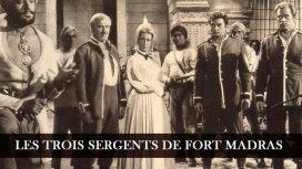 image du programme Les trois sergents de fort madras