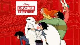 image du programme Baymax et les nouveaux hé