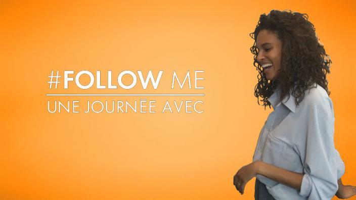 Image du programme Follow me une journée avec...