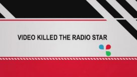 image du programme Video Killed the Radio Star