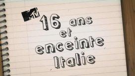 image du programme 16 ans et enceinte Italie