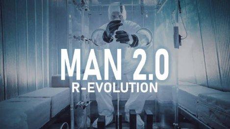 Man 2.0 r evolution