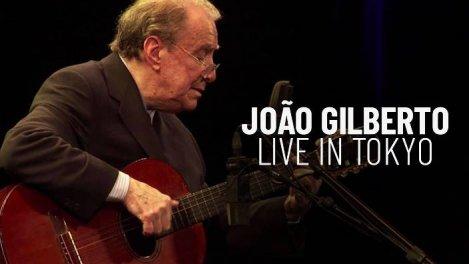 João Gilberto - Live in Tokyo