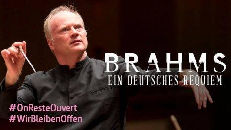 Johannes Brahms - Un requiem allemand