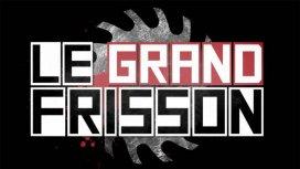 image de la recommandation Le grand frisson (saison 2017/2018)