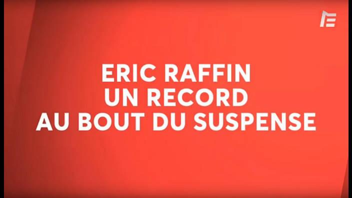 Le film de... - Eric raffin - le film du record