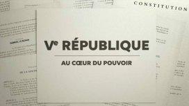 image du programme La Ve République au coeur du pouvoir