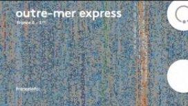 image du programme Outre-mer express