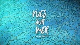 image du programme Vues sur mer