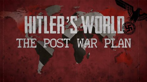 L'Empire de Mille Ans - le plan d'Hitler