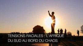 image du programme Tensions raciales : l'Afrique du Sud au bord du ch